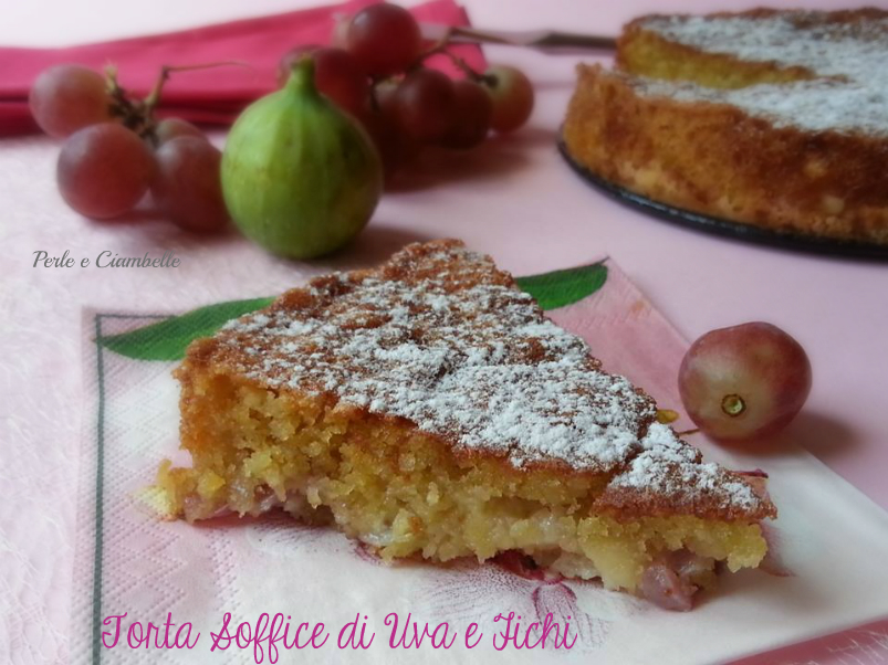 TORTA SOFFICE DI UVA E FICHI